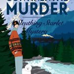 [PDF] [EPUB] A Continental Murder (Sleuthing Starlet Mystery #4) Download