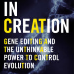[PDF] [EPUB] A Crack in Creation: Gene Editing and the Unthinkable Power to Control Evolution Download