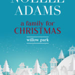 [PDF] [EPUB] A Family for Christmas (Willow Park, #3) Download