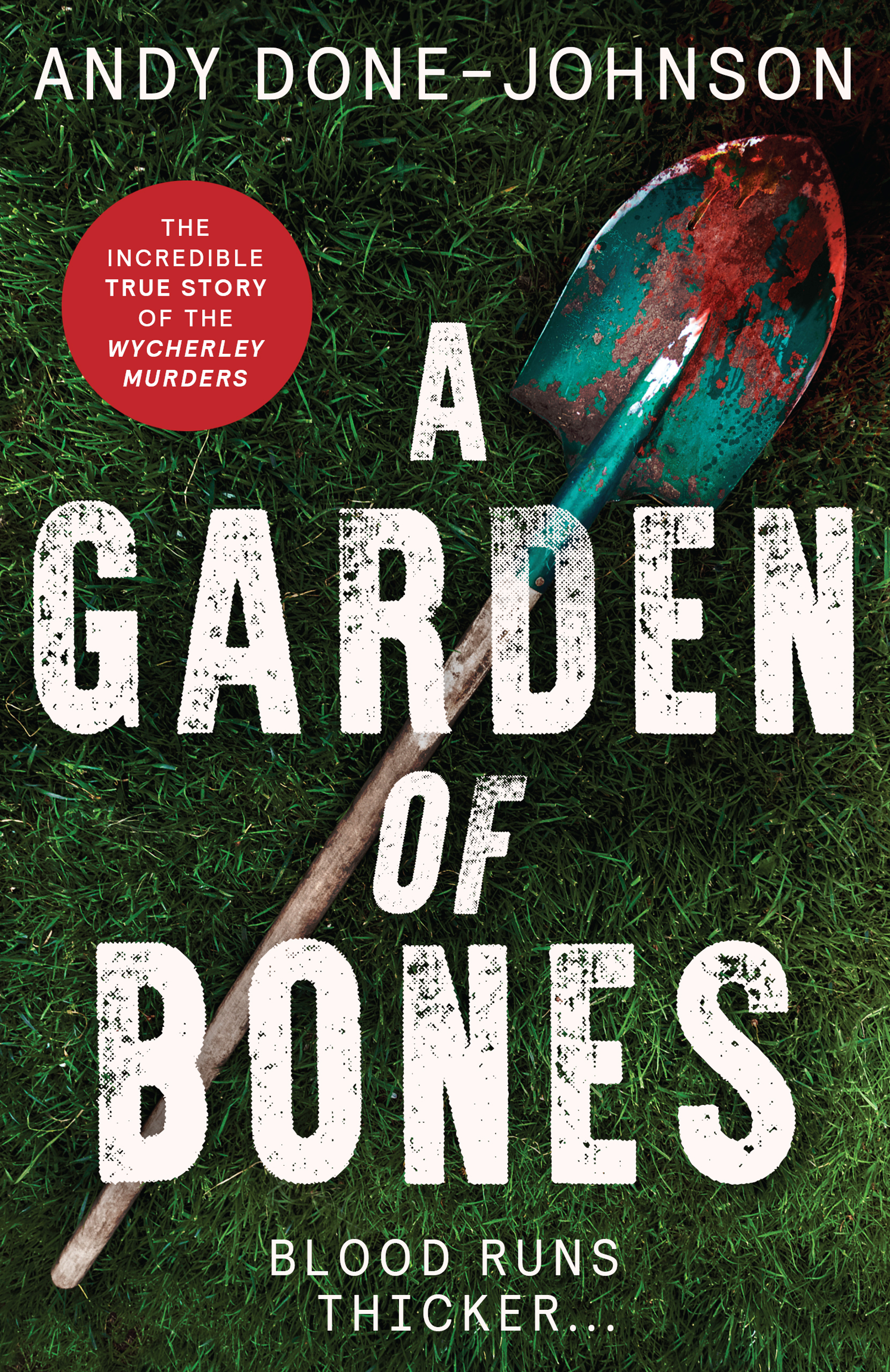 [PDF] [EPUB] A Garden of Bones: Blood Runs Thicker . . . #1 Download by Andy Done-Johnson