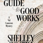 [PDF] [EPUB] A Killer's Guide to Good Works (A Val Cameron Mystery #2) Download