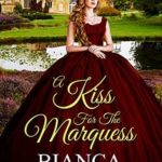 [PDF] [EPUB] A Kiss for the Marquess (Wedding Trouble #5) Download