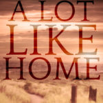 [PDF] [EPUB] A Lot Like Home (SEALs of Superstition Springs, #1) Download