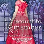 [PDF] [EPUB] A Viscount to Remember (Brides of London) Download