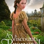 [PDF] [EPUB] A Viscount's Proposal (The Regency Spies of London, #2) Download