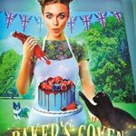 [PDF] [EPUB] Baker's Coven (Great Witches Baking Show #2) Download