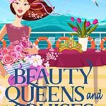 [PDF] [EPUB] Beauty Queens and Cruises (Cruise Ship Cozy Mysteries #4) Download