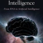 [PDF] [EPUB] Birth of Intelligence: From RNA to Artificial Intelligence Download