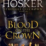 [PDF] [EPUB] Blood on the Crown (Struggle For A Crown #1) Download