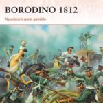 [PDF] [EPUB] Borodino 1812: Napoleon's great gamble Download