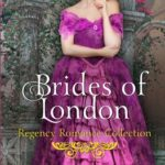 [PDF] [EPUB] Brides of London: Regency Romance Collection Download