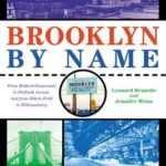 [PDF] [EPUB] Brooklyn by Name: How the Neighborhoods, Streets, Parks, Bridges, and More Got Their Names Download