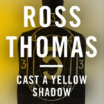 [PDF] [EPUB] Cast a Yellow Shadow (Mac McCorkle, #2) Download