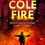 [PDF] [EPUB] Cole Fire (Cole Sage Mystery #6) Download