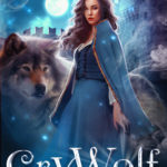 [PDF] [EPUB] Cry Wolf: A Tale of Beauty and the Beast (HighTower Beauty and the Beast, #1) Download