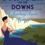 [PDF] [EPUB] Danger on the Downs (Sleuthing Starlet Mystery #2) Download