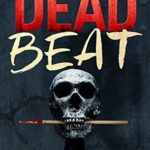 [PDF] [EPUB] Dead Beat – Flynt and Steele Mystery #1 (Flynt and Steele Mysteries) Download