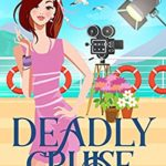 [PDF] [EPUB] Deadly Cruise (Cruise Ship Cozy Mysteries Book 7) Download