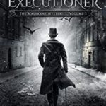 [PDF] [EPUB] Death's Executioner (The Malykant Mysteries, Collected Book 3) Download