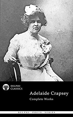 [PDF] [EPUB] Delphi Complete Works of Adelaide Crapsey Download by Adelaide Crapsey