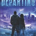 [PDF] [EPUB] Departing (Earth's Only Hope, #1) Download