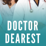 [PDF] [EPUB] Doctor Dearest Download