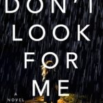 [PDF] [EPUB] Don't Look for Me Download