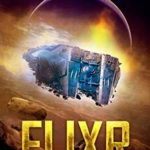 [PDF] [EPUB] Elixr: The Lost Starship (Book 1) Download
