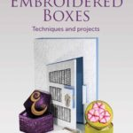 [PDF] [EPUB] Embroidered Boxes: Techniques and Projects Download