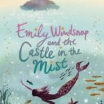 [PDF] [EPUB] Emily Windsnap and the Castle in the Mist (Emily Windsnap, #3) Download