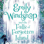 [PDF] [EPUB] Emily Windsnap and the Falls of Forgotten Island (Emily Windsnap #7) Download