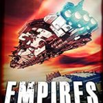 [PDF] [EPUB] Empires: Set in The Human Chronicles Universe (The Adam Cain Chronicles Book 2) Download