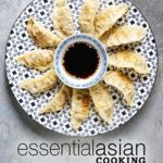 [PDF] [EPUB] Essential Asian Cooking: From Tokyo to Thailand Discover Asian Cooking with Delicious Asian Recipes Download