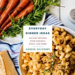 [PDF] [EPUB] Everyday Dinner Ideas: 103 Easy Recipes with Chicken, Pasta, and More (RecipeLion) Download
