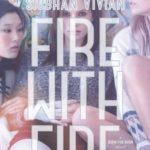 [PDF] [EPUB] Fire with Fire (Burn for Burn, #2) Download
