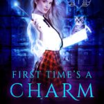 [PDF] [EPUB] First Time's a Charm (Grimalkin Academy: Kittens, #1) Download