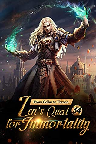 [PDF] [EPUB] From Cellar to Throne: Zen's Quest for Immortality 34: The Disused Nine Stars (Tempered into a Martial Master: A Cultivation Series) Download by Mobo Reader