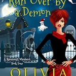 [PDF] [EPUB] Grandma Got Run Over By A Demon (A Ravenmist Whodunit Paranormal Cozy Mystery Book 4) Download