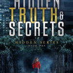 [PDF] [EPUB] Hidden Truth and Secrets (Hidden, #1) Download