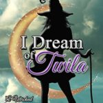 [PDF] [EPUB] I Dream of Twila (A Wicked Witches of the Midwest Short) Download