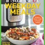 [PDF] [EPUB] Instant Pot Weekday Meals: More than 100 Delectable Dishes Made in Your Multipurpose Cooker Download