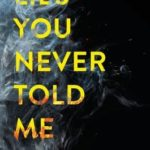 [PDF] [EPUB] Lies You Never Told Me Download