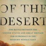 [PDF] [EPUB] Lords Of The Desert: The Battle Between The United States And Great Britain For Supremacy In The Modern Middle East Download