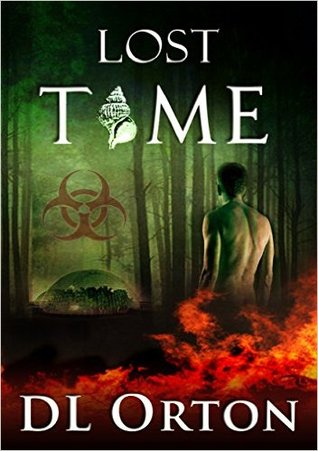 [PDF] [EPUB] Lost Time (Between Two Evils, #2) Download by D.L. Orton