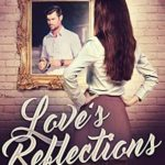 [PDF] [EPUB] Love's Reflections (Love's Magic #4) Download