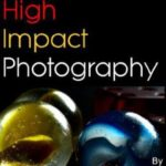 [PDF] [EPUB] Low Cost High Impact Photography Download