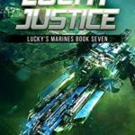 [PDF] [EPUB] Lucky Justice: Lucky's Marines | Book Seven Download