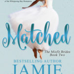[PDF] [EPUB] Matched (Misfit Brides, #2) Download