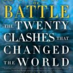 [PDF] [EPUB] Moment of Battle: The Twenty Clashes That Changed the World Download