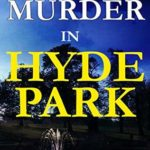 [PDF] [EPUB] Murder in Hyde Park (DCI Isaac Cook #10) Download